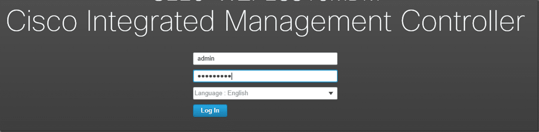 Log into the Cisco Integrated Manager Controller UI.