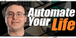 Automate Your Life
