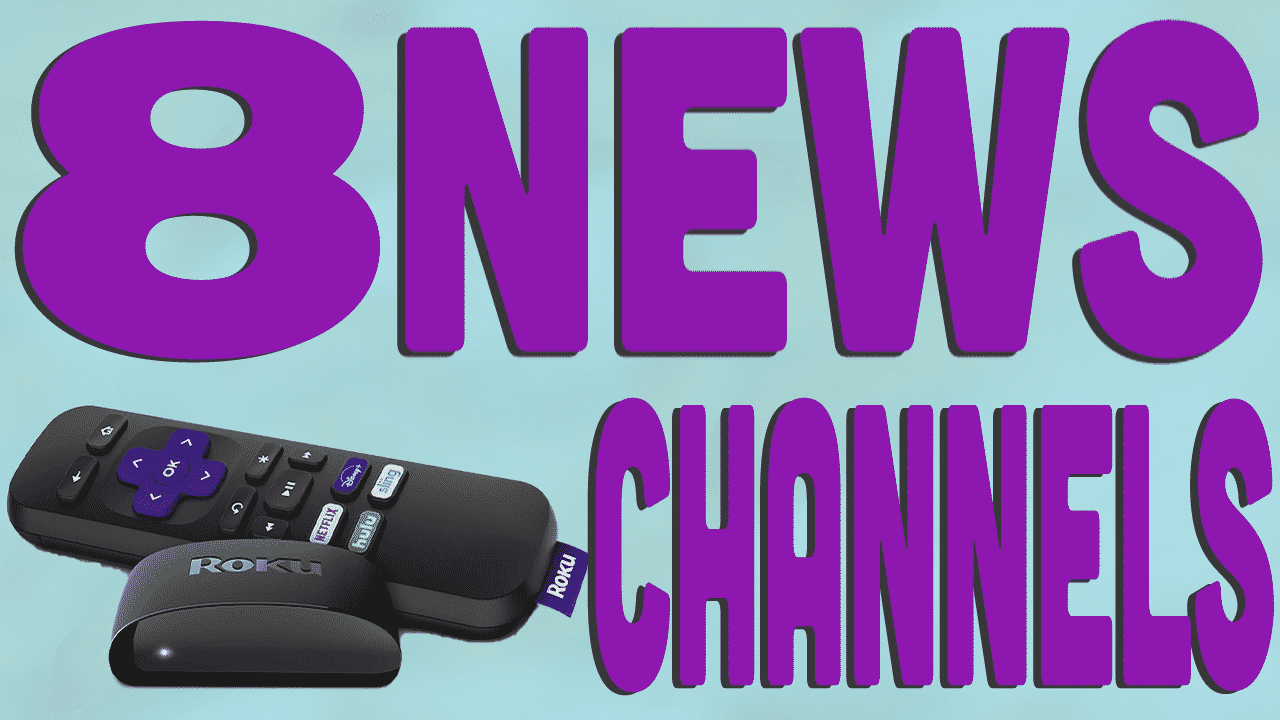 8 Free News Channels for your Roku 1