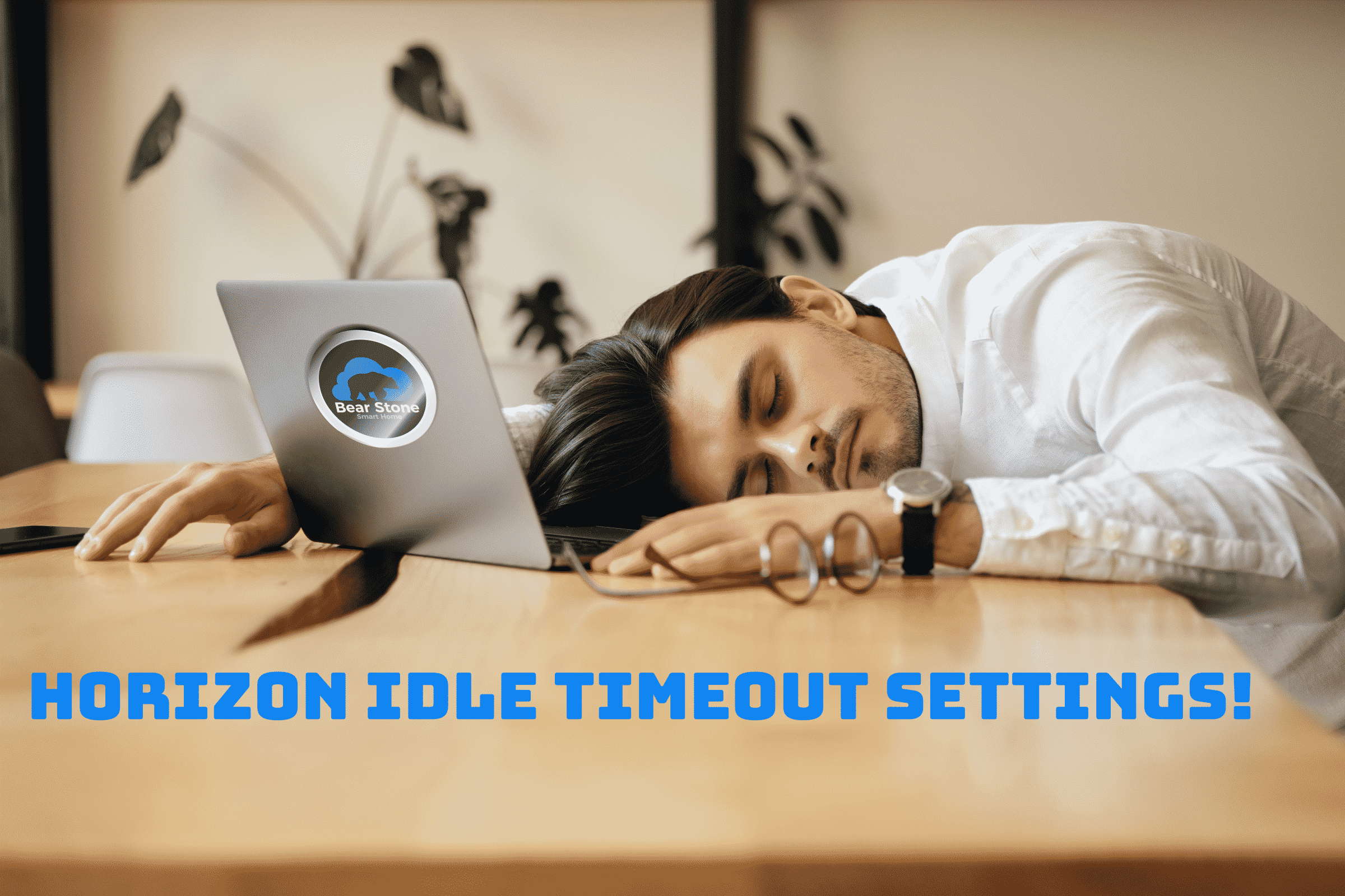 VMware Horizon Client TimeOut Settings 1